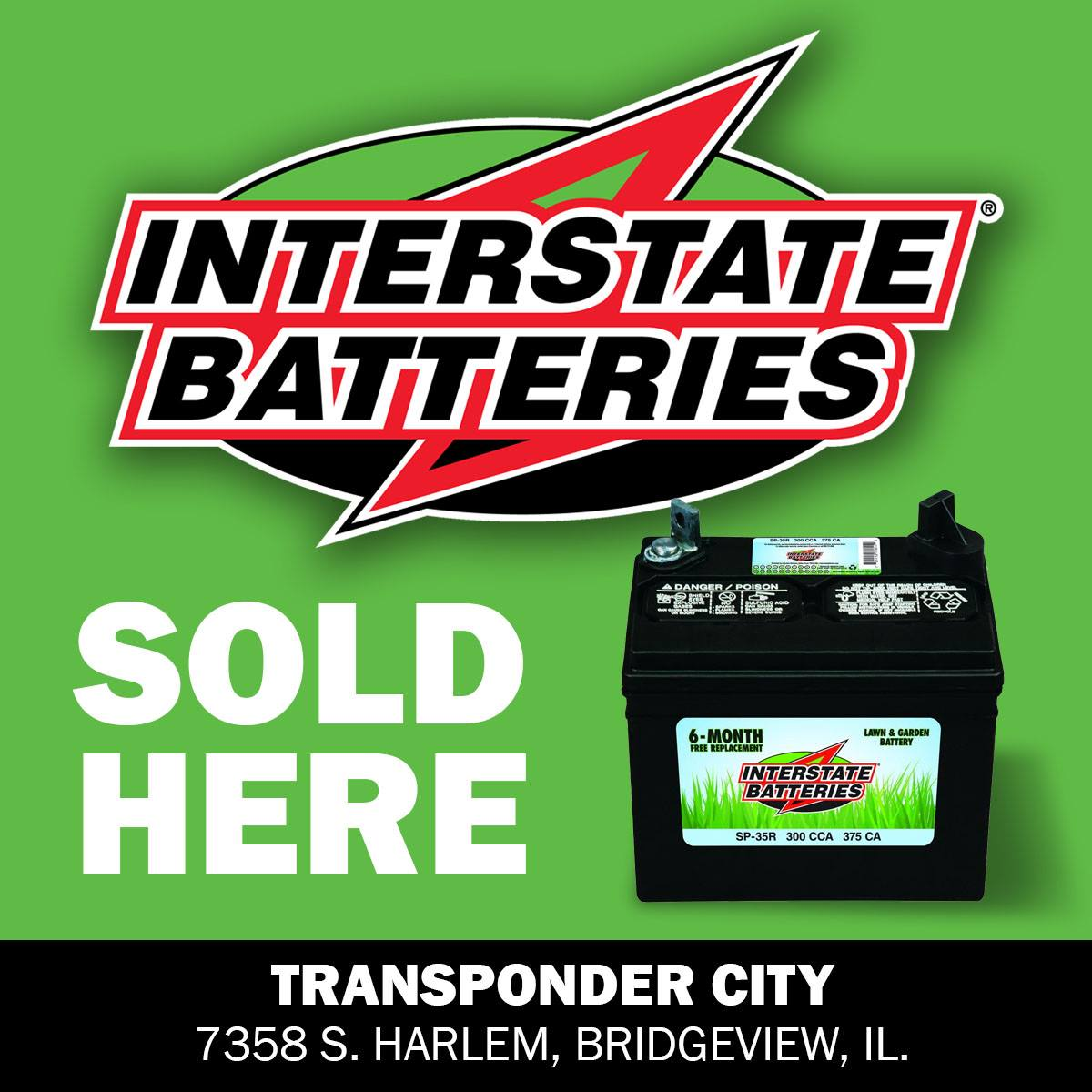 We sell Interstate replacement car batteries